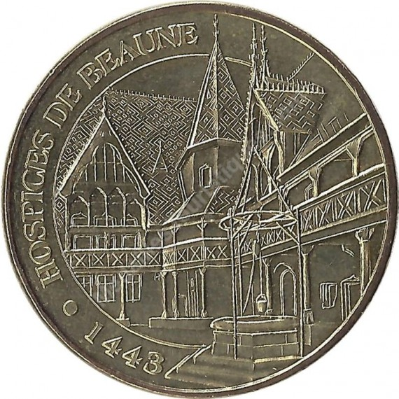 BEAUNE - Hospices de Beaune 1443 / MONNAIE DE PARIS - 2007